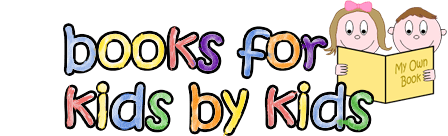 Books For Kids By Kids